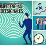 Competencias profesionales: las más buscadas por las empresas